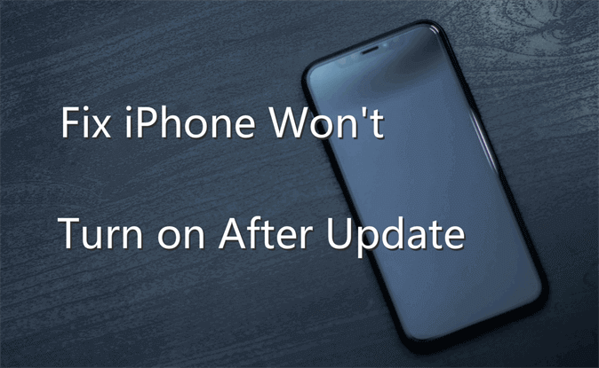 iPhone Won't Turn on After Update