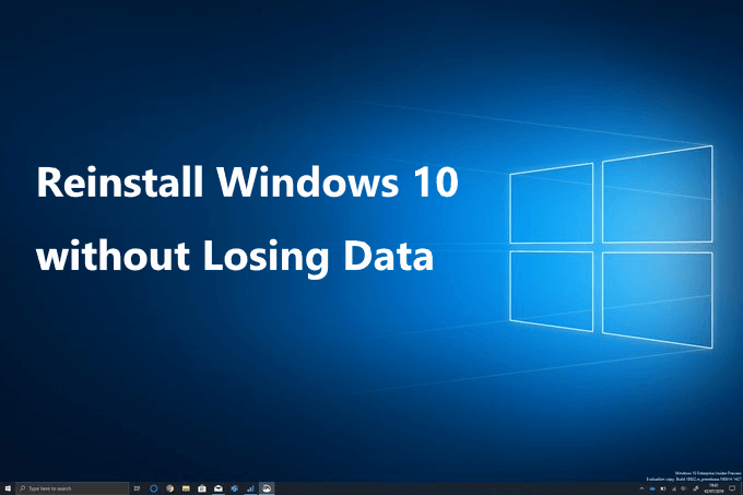 Reinstall Windows10 Without Losing Data